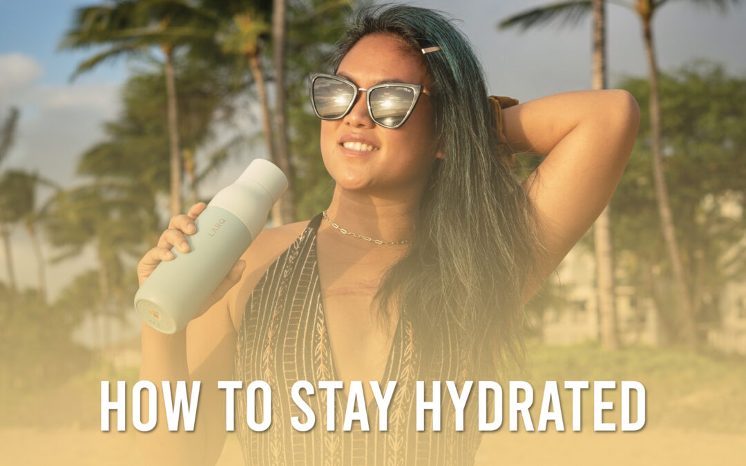 What's My Best Choice to Stay Hydrated?